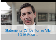 Carlos Torres Vila Statements on 1Q16